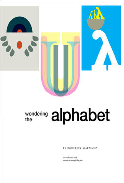 Wondering the Alphabet by Roderick Martinez