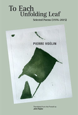 Pierre Voélin's To Each Unfolding Leaf