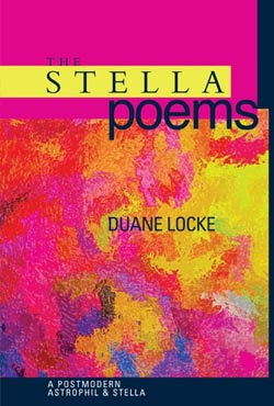 The Stella Poems by Duane Locke